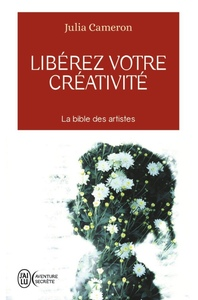Livre libérer votre créativité