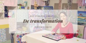 Les ateliers créatifs de Virginie Vezie