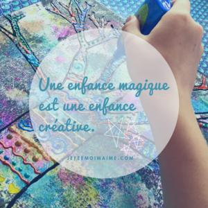 Une enfance magique une enfance créative