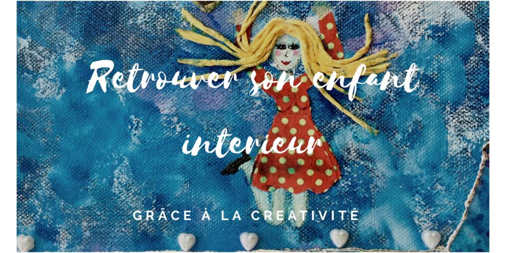 Comment se connecter à son enfant intérieur par la créativité